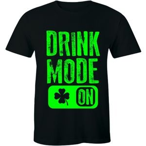 Drink Mode On Drinking Party StPatrick Day T-shirt